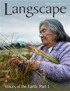 Langscape Magazine 5:1 – Voices of the Earth, Part 1 – Released