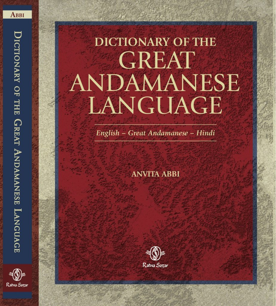 Dictionary of the Great Andamanese Language, Anvita Abbi