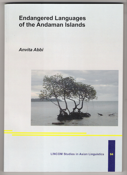 Endangered Languages of the Andaman Islands, Anvita Abbi